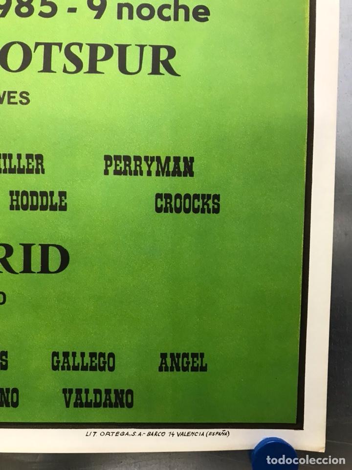 Coleccionismo deportivo: AÑO 1985 - CARTEL COPA DE LA UEFA, CUARTOS DE FINAL, PARTIDO VUELTA - REAL MADRID-TOTTENHAM HOTSPUR - Foto 2 - 164685840