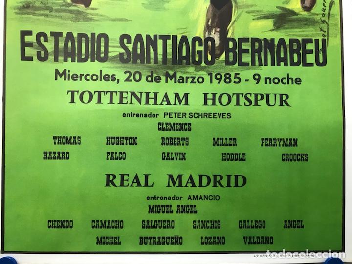 Coleccionismo deportivo: AÑO 1985 - CARTEL COPA DE LA UEFA, CUARTOS DE FINAL, PARTIDO VUELTA - REAL MADRID-TOTTENHAM HOTSPUR - Foto 10 - 164685840