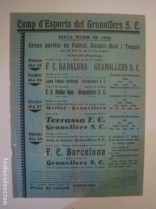 FUTBOL- GRANOLLERS S.C- CONTRA F.C. BARCELONA- FESTA MAJOR DE 1932 PARTITS -VER FOTOS-(V-14.536) (Coleccionismo Deportivo - Carteles de Fútbol)