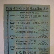 Coleccionismo deportivo: FUTBOL- GRANOLLERS S.C- CONTRA F.C. BARCELONA- FESTA MAJOR DE 1932 PARTITS -VER FOTOS-(V-14.536). Lote 121157083