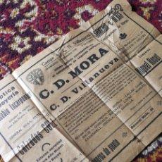 Coleccionismo deportivo: CARTEL FUTBOL PARTIDO C.D.MORA- C.D.VILLANUEVA, VILLANUEVA Y GELTRÚ, 1941. 32X21'5CM.. Lote 121767055