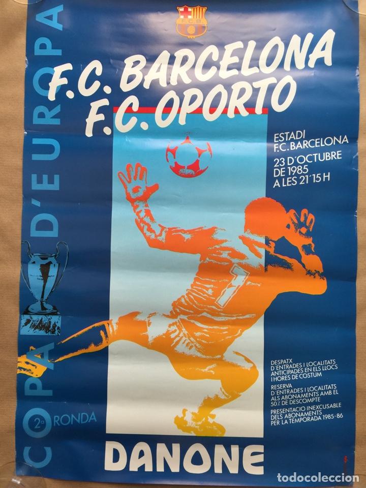 CARTEL OFICIAL COPA EUROPA. BARCELONA V. OPORTO. 1985 (Coleccionismo Deportivo - Carteles de Fútbol)