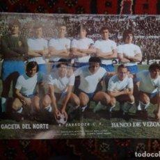 Coleccionismo deportivo: PÓSTER REAL ZARAGOZA 1972-73 PERIÓDICO LA GACETA DEL NORTE DE BILBAO FÚTBOL. Lote 126100535
