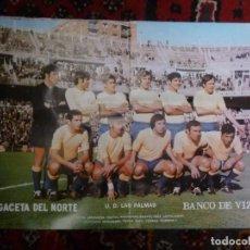 Coleccionismo deportivo: PÓSTER U.D. LAS PALMAS 1972-73 PERIÓDICO LA GACETA DEL NORTE DE BILBAO FÚTBOL. Lote 126100591