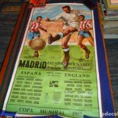 Coleccionismo deportivo: CARTEL COPA MUNDIAL 1982 ESPAÑA ENGLAND INGLATERRA. 5 JULIO ESTADIO SANTIAGO BERNABÉU. RARO.. Lote 126918299