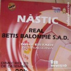 Coleccionismo deportivo: CARTEL FUTBOL 1 DIV. NASTIC TARRAGONA -BETIS. Lote 128215855