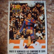 Coleccionismo deportivo: (F-180765)CARTEL JOHAN CRUYFF EN SE HOMENAJE 1978 DEL FUTBOL CLUB FC BARCELONA F.C BARÇA CF. Lote 128234399