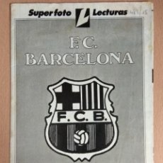 Coleccionismo deportivo: SUPER FOTO LECTURAS. POSTER COLOR 64 X 49 FC BARCELONA. Lote 128483567