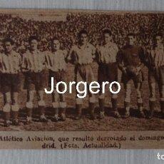 Coleccionismo deportivo: AT. AVIACIÓN. ALINEACIÓN PARTIDO DE LIGA LIGA 1944-1945 EN CHAMARTÍN CONTRA R. MADRID. RECORTE. Lote 129450759