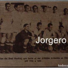 Coleccionismo deportivo: R. MADRID. ALINEACIÓN PARTIDO DE LIGA 1944-1945 EN CHAMARTÍN CONTRA AT. AVIACIÓN. RECORTE. Lote 129450827