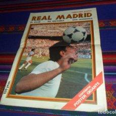 Coleccionismo deportivo: COLECCIÓN PÓSTER GIGANTE REAL MADRID EL CLUB SU HISTORIA SUS HOMBRES 1980. REGALO CAMPEÓN LIGA 87 88. Lote 129455683