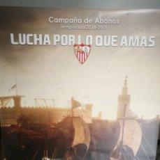 Coleccionismo deportivo: CARTEL PUBLICITARIO 1,75 X 1,20 CAMPAÑA ABONADOS SEVILLA FC TEMPORADA 2018/2019. Lote 129553487