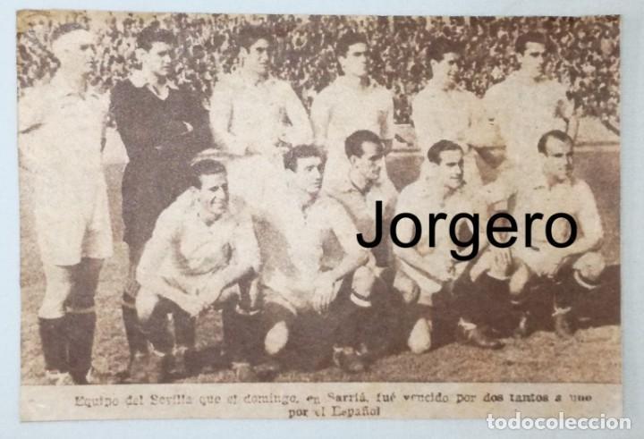 SEVILLA F.C. ALINEACIÓN PARTIDO DE LIGA 1944-1945 EN SARRIÁ CONTRA EL ESPANYOL. RECORTE (Coleccionismo Deportivo - Carteles de Fútbol)