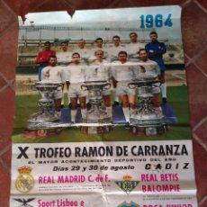 Coleccionismo deportivo: GRAN CARTEL TROFEO RAMÓN Y CARRANZA 1964. Lote 130131459