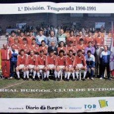 Coleccionismo deportivo: POSTER. ASCENSO DEL REAL BURGOS A 1ª DIVISIÓN. TEMPORADA 90 - 91. DIARIO DE BURGOS.. Lote 130317146