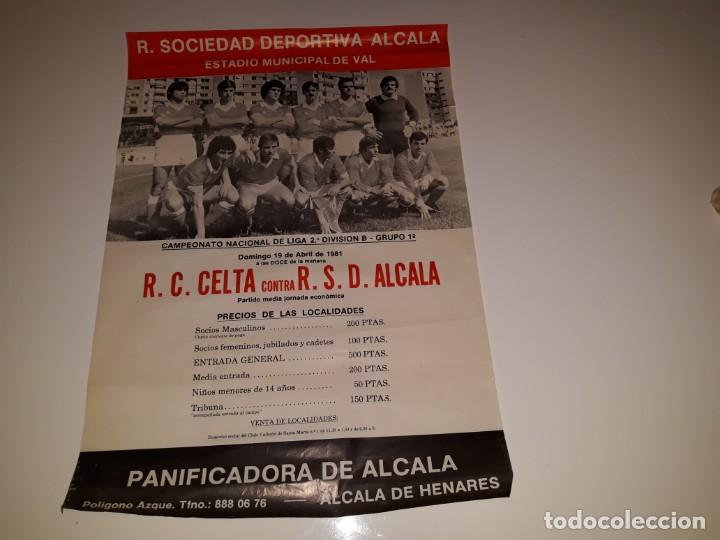 ANTIGUO CARTEL DE FUTBOL 2ª DIVISION B GRUPO 1 RSD ALCALA US CELTA DE VIGO AÑO 1981 ESTADIO VAL (Coleccionismo Deportivo - Carteles de Fútbol)