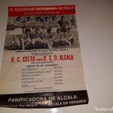 Coleccionismo deportivo: ANTIGUO CARTEL DE FUTBOL 2ª DIVISION B GRUPO 1 RSD ALCALA US CELTA DE VIGO AÑO 1981 ESTADIO VAL. Lote 130816844