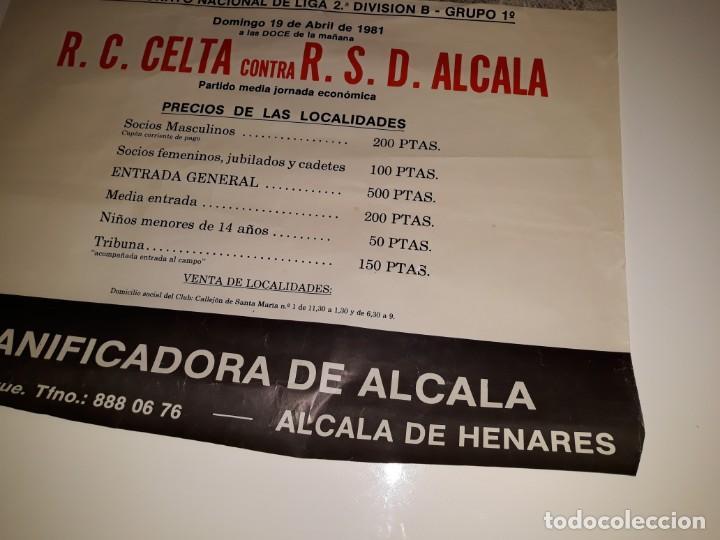 Coleccionismo deportivo: ANTIGUO CARTEL DE FUTBOL 2ª DIVISION B GRUPO 1 RSD ALCALA US CELTA DE VIGO AÑO 1981 ESTADIO VAL - Foto 7 - 130816844
