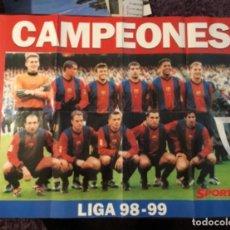 Coleccionismo deportivo: PÓSTER CAMPEONES LIGA 98 99 SPORT BARCELONA. Lote 130858928