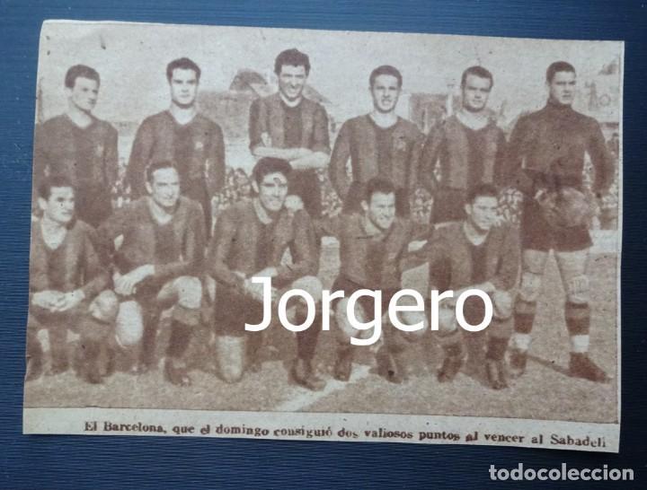 F.C. BARCELONA. ALINEACIÓN PARTIDO DE LIGA 1944-1945 EN LA CREU ALTA CONTRA EL SABADELL. RECORTE (Coleccionismo Deportivo - Carteles de Fútbol)