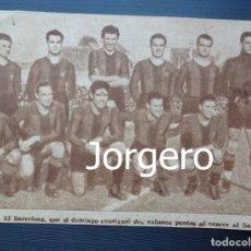Coleccionismo deportivo: F.C. BARCELONA. ALINEACIÓN PARTIDO DE LIGA 1944-1945 EN LA CREU ALTA CONTRA EL SABADELL. RECORTE. Lote 131539706