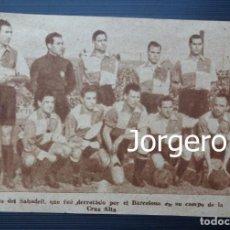 Coleccionismo deportivo: C.E. SABADELL. ALINEACIÓN PARTIDO DE LIGA 1944-1945 EN LA CREU ALTA CONTRA EL BARCELONA. RECORTE. Lote 131539722