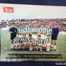 Coleccionismo deportivo: FÚTBOL ÁLBUM EL ALCÁZAR LIGA 1967 LÁMINA CÓRDOBA F.C. 23X28CMS. Lote 132010574