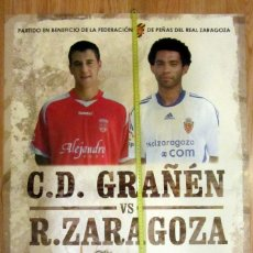 Coleccionismo deportivo: CARTEL PARTIDO FUTBOL C.D. GRAÑEN REAL ZARAGOZA 2009 GRANDES DIMENSIONES. Lote 132037786