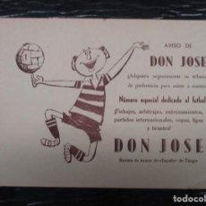 Coleccionismo deportivo: FANTASTICO CARTEL PUBLICITARIO DE LA REVISTA DON JOSE FUTBOL - 23 X 18 CM MUY BUEN ESTADO AÑOS 50. Lote 132633738