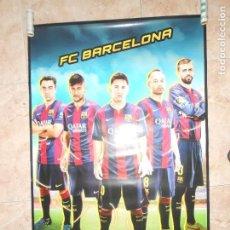 Coleccionismo deportivo: F.C. BARCELONA - POSTER JUGADORES DEL BARÇA XAVI / NEYMAR / MESSI / INIESTA Y PIQUE - 60X90. Lote 133451266