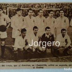 Coleccionismo deportivo: S.D. CEUTA. ALINEACIÓN PARTIDO C. GENERALÍSIMO 1944-1945 EN CHAMARTÍN CONTRA R. MADRID. RECORTE. Lote 198685575