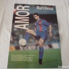 Coleccionismo deportivo: (ABJ)POSTER(42X29)AMOR(F.C.BARCELONA)-BARÇA. Lote 135761418