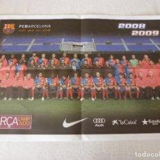 Coleccionismo deportivo: (ABJ)POSTER(57X39)F.C.BARCELONA TEMPORADA 2008-09-BARÇA. Lote 135763978