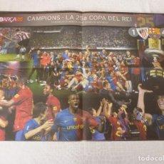 Coleccionismo deportivo: (ABJ)POSTER(57X39)F.C.BARCELONA CAMPEÓN COPA REY(13-5-2009)ATH.BILBAO 1 BARÇA 4. Lote 135767034