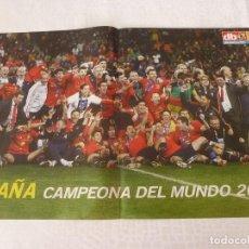 Coleccionismo deportivo: (ABJ)POSTER ESPAÑA CAMPEONA DEL MUNDO 2010 !!!!!. Lote 135799318