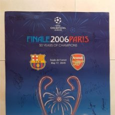 Coleccionismo deportivo: FC BARCELONA BARÇA POSTER OFICIAL FINAL PARIS 2006 FIRMADO JUGADORES. Lote 135903546