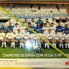 Coleccionismo deportivo: POSTER REAL ZARAGOZA CAMPEON COPA REY 1994 PLANTILLA. Lote 153832766
