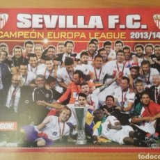 Coleccionismo deportivo: PÓSTER DEL SEVILLA F.C. CAMPEÓN DE LA EUROPA LEAGUE 2013/2014. Lote 137551285