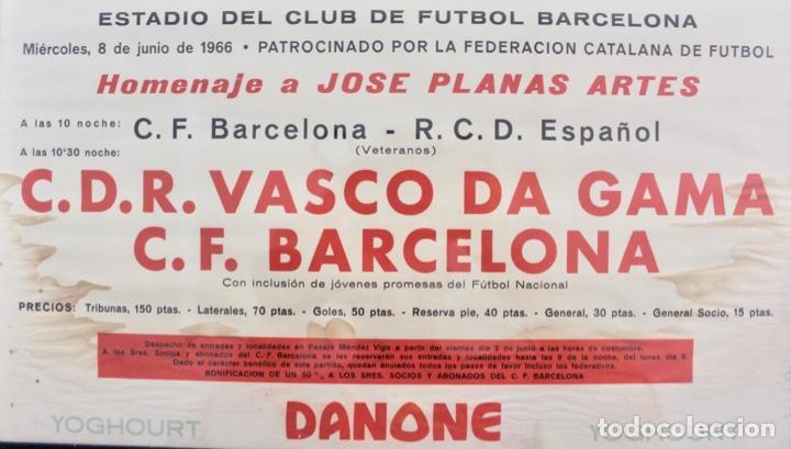 Coleccionismo deportivo: C-762 C.F.BARCELONA. CARTEL HOMENAJE A JOSE PLANAS ARTES. 8 DE JUNIO DE 1966. - Foto 2 - 137635322