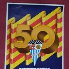 Coleccionismo deportivo: CARTEL. 50 ANIVERSARIO DEL U. D. PUEBLO SECO 1928-1978. Lote 140053974