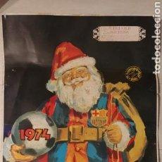 Coleccionismo deportivo: POSTER CARTEL C.F. BARCELONA 75 ANIVERSARIO FELIZ NAVIDAD AVI 1899/1974. Lote 140487000