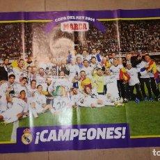 Coleccionismo deportivo: POSTER REAL MADRID CAMPEONES COPA DEL REY 2014. Lote 140521206