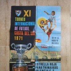 Coleccionismo deportivo: ANTIGUO CARTEL FUTBOL DE 1971 XI TROFEO INTERNACIONAL COSTA DEL SOL CON ANUNCIO CERVEZA SAN MIGUEL. Lote 140831522