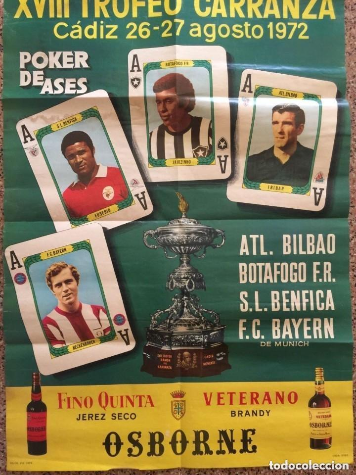 1972 XVIII TROFEO CARRANZA. BENFICA, BAYERN, BOTAFOGO, ATH BILBAO. CARTEL (Coleccionismo Deportivo - Carteles de Fútbol)