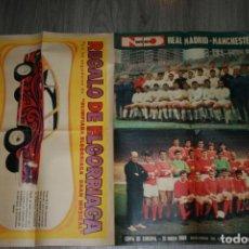 Coleccionismo deportivo: REAL MADRID MANCHESTER POSTER NUEVO DIARIO 80 X 60. COPA DE EUROPA 1968. SORTEO COUPE SEAT 850. Lote 141340322