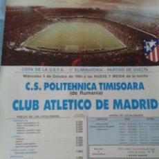 Coleccionismo deportivo: MÍTICO. CARTEL PÓSTER OFICIAL CON ERROR. POLITEHNICA TIMISOARA ATLÉTICO DE MADRID. CALDERÓN. 1990.. Lote 141656366
