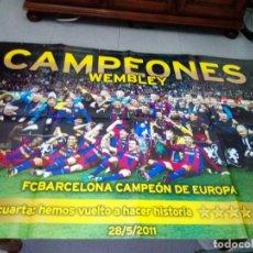 Coleccionismo deportivo: POSTER F.C. BARCELONA. CAMPEONES WEMBLEY. CAMPEON DE EUROPA 2011. MUNDO DEPORTIVO. B15R. Lote 142789118
