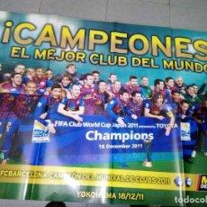 Coleccionismo deportivo: POSTER. F.C. BARCELONA. CAMPEONES MEJOR CLUB DEL MUNDO. CHAMPIONS. MUNDO DEPORTIVO. 2011. B15R. Lote 142789906