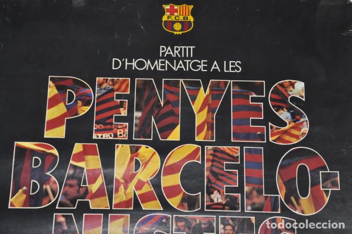 Coleccionismo deportivo: cartel partit homenatge penyes barcelonistes,f.c. barcelona 1981 - Foto 3 - 142891726