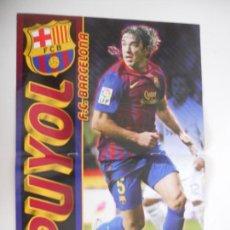 Coleccionismo deportivo: POSTER PUYOL BARCELONA GRIEZMANN REAL SOCIEDAD REYES SEVILLA JUGON 2011 2012 11 12 TAMAÑO X2 FOLIO. Lote 144384678